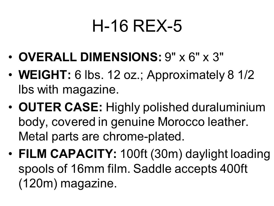 H-16 REX-5 OVERALL DIMENSIONS: 9 x 6 x 3