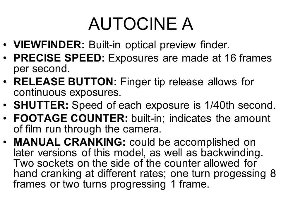 AUTOCINE A VIEWFINDER: Built-in optical preview finder.