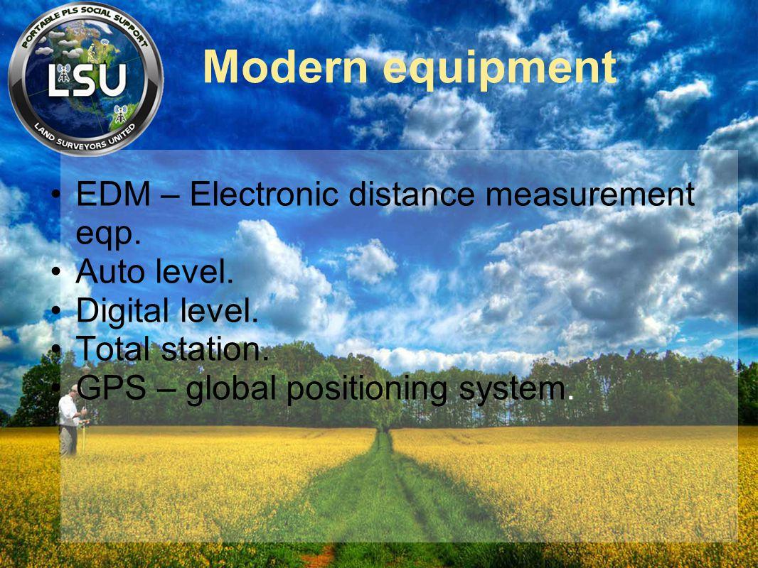 Modern equipment EDM – Electronic distance measurement eqp.