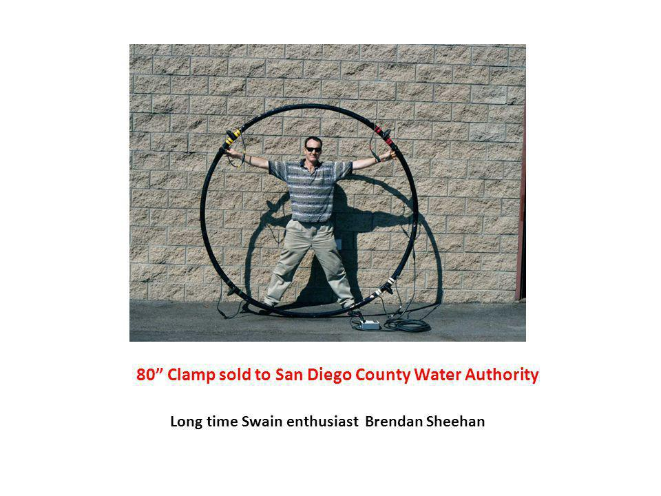 80 Clamp sold to San Diego County Water Authority