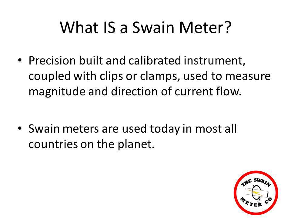 What IS a Swain Meter