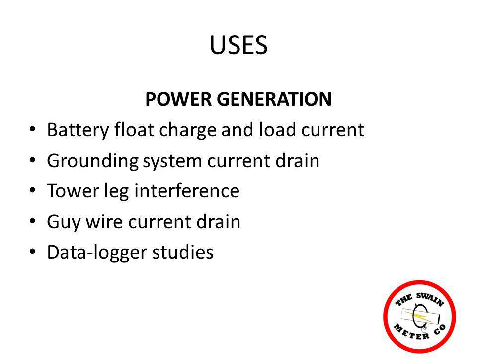USES POWER GENERATION Battery float charge and load current