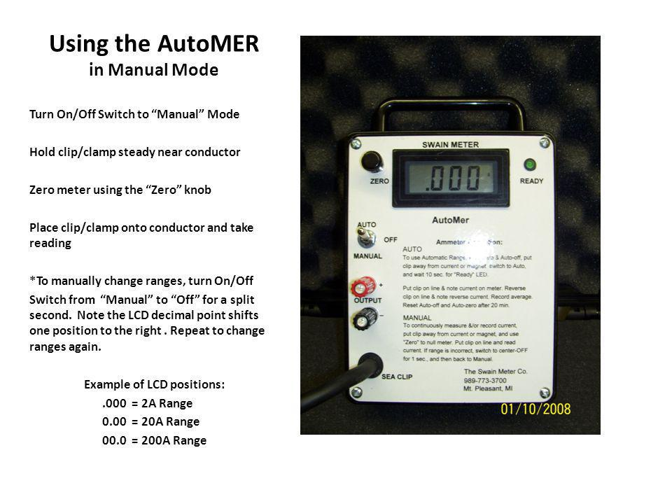 Using the AutoMER in Manual Mode