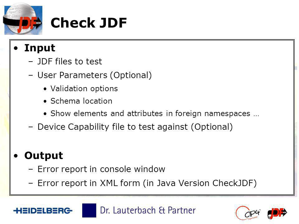 Check JDF Input Output JDF files to test User Parameters (Optional)