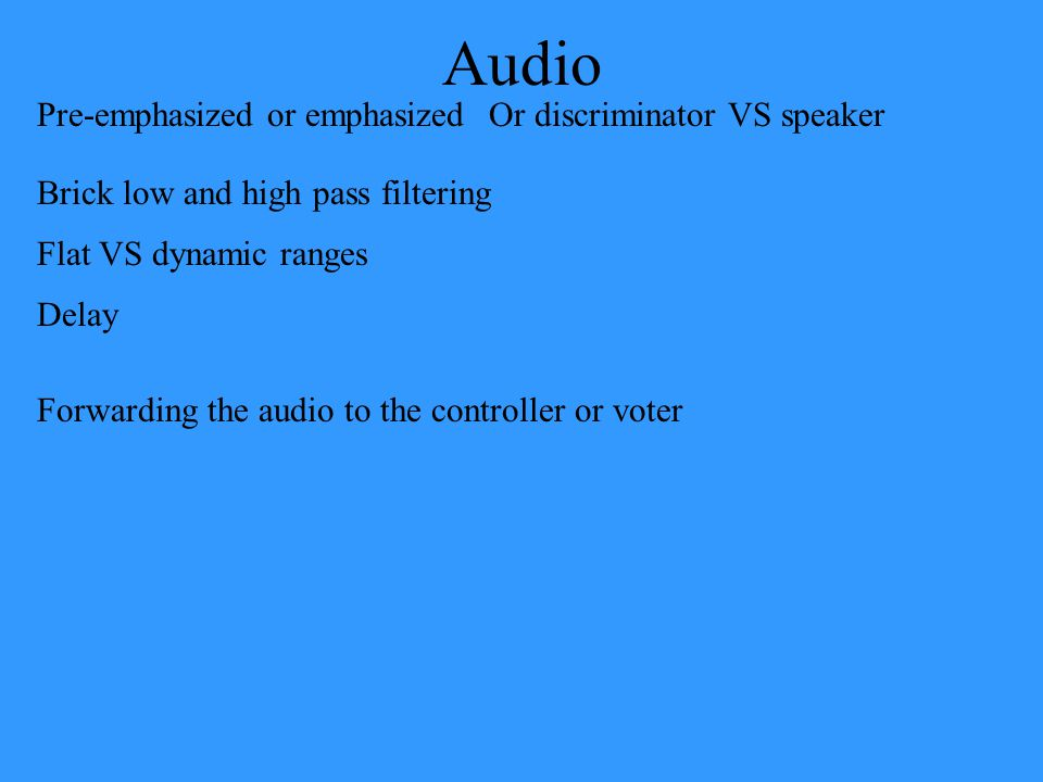 Audio Pre-emphasized or emphasized Or discriminator VS speaker