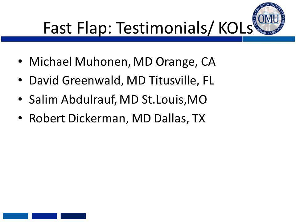 Fast Flap: Testimonials/ KOLs