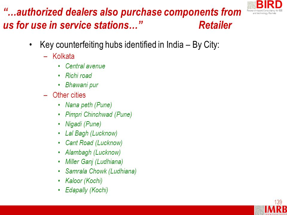 …authorized dealers also purchase components from us for use in service stations… Retailer