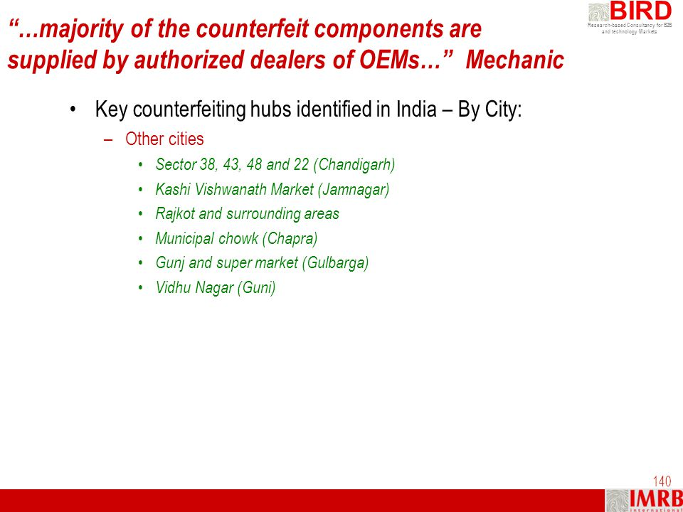 …majority of the counterfeit components are supplied by authorized dealers of OEMs… Mechanic