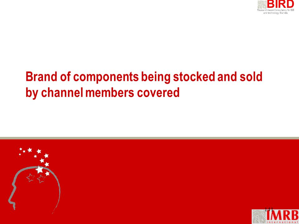 Brand of components being stocked and sold by channel members covered