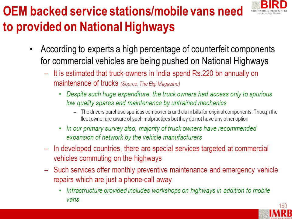 OEM backed service stations/mobile vans need to provided on National Highways