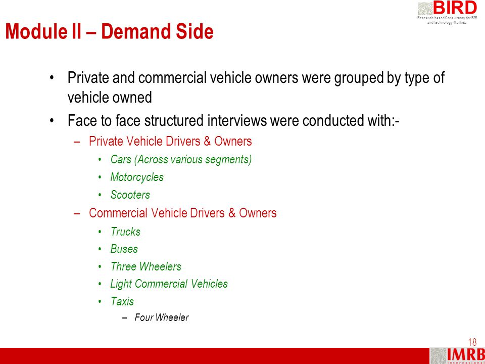 Module II – Demand Side Private and commercial vehicle owners were grouped by type of vehicle owned.