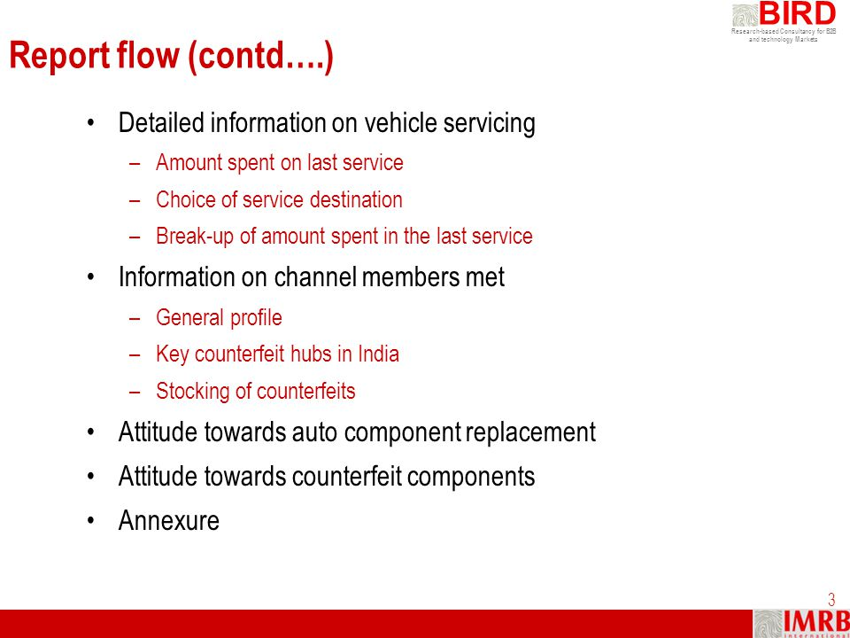 Report flow (contd….) Detailed information on vehicle servicing