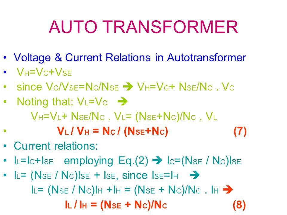 AUTO TRANSFORMER Voltage & Current Relations in Autotransformer