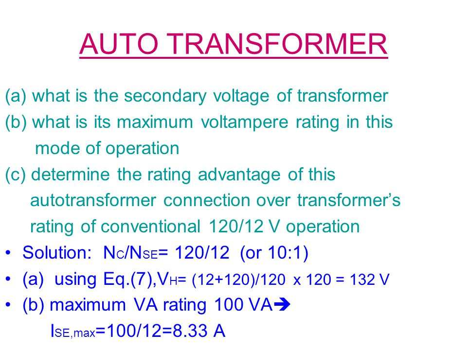 AUTO TRANSFORMER (a) what is the secondary voltage of transformer