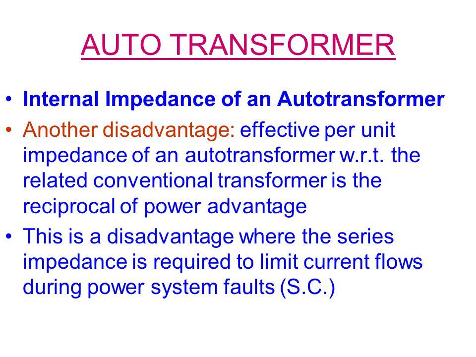 AUTO TRANSFORMER Internal Impedance of an Autotransformer