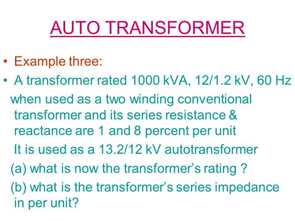 AUTO TRANSFORMER Example three: