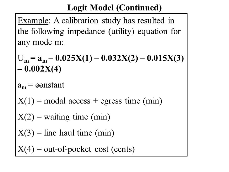 Logit Model (Continued)