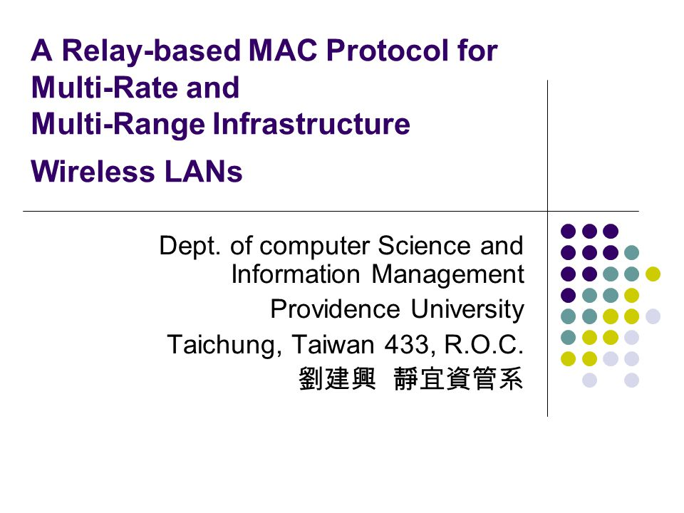 A Relay-based MAC Protocol for Multi-Rate and Multi-Range Infrastructure Wireless LANs