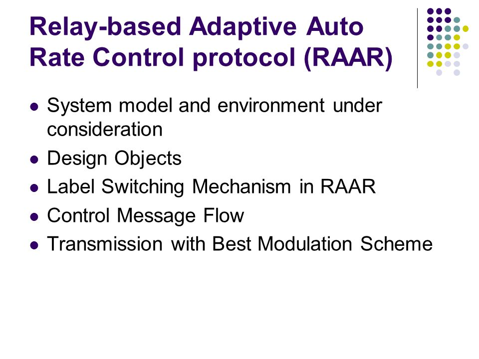 Relay-based Adaptive Auto Rate Control protocol (RAAR)