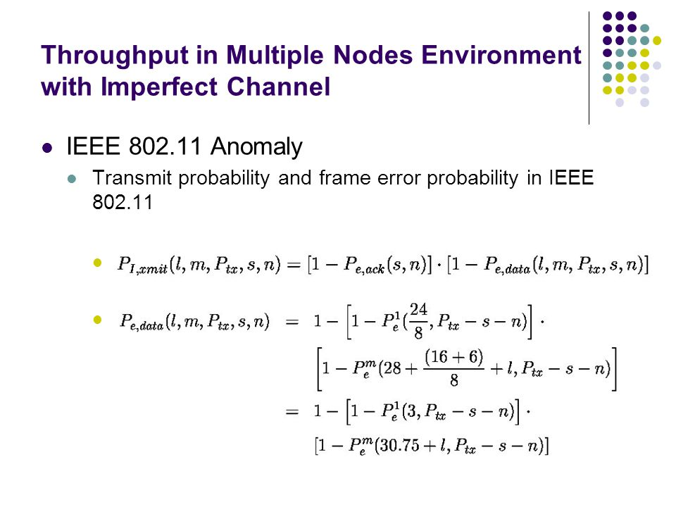 Throughput in Multiple Nodes Environment with Imperfect Channel