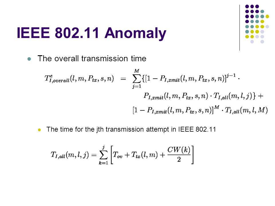 IEEE 802.11 Anomaly The overall transmission time