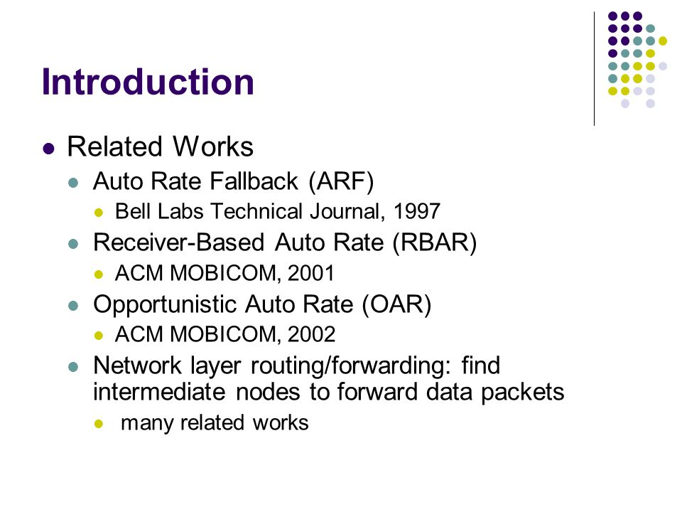 Introduction Related Works Auto Rate Fallback (ARF)