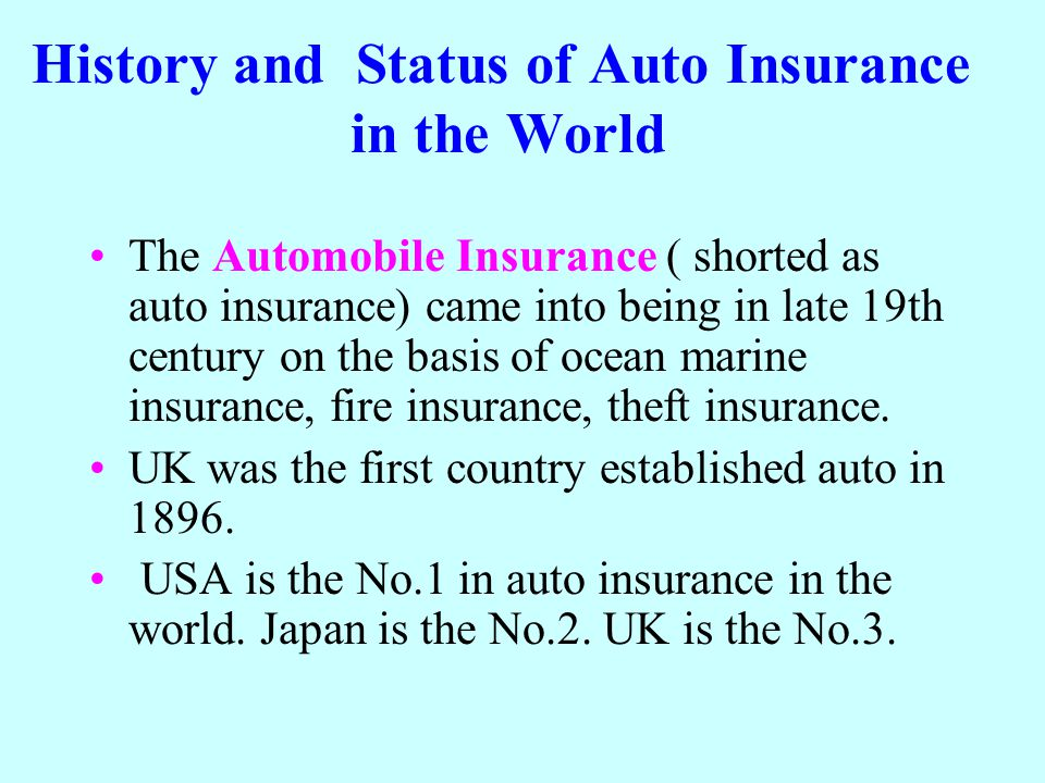 History and Status of Auto Insurance in the World