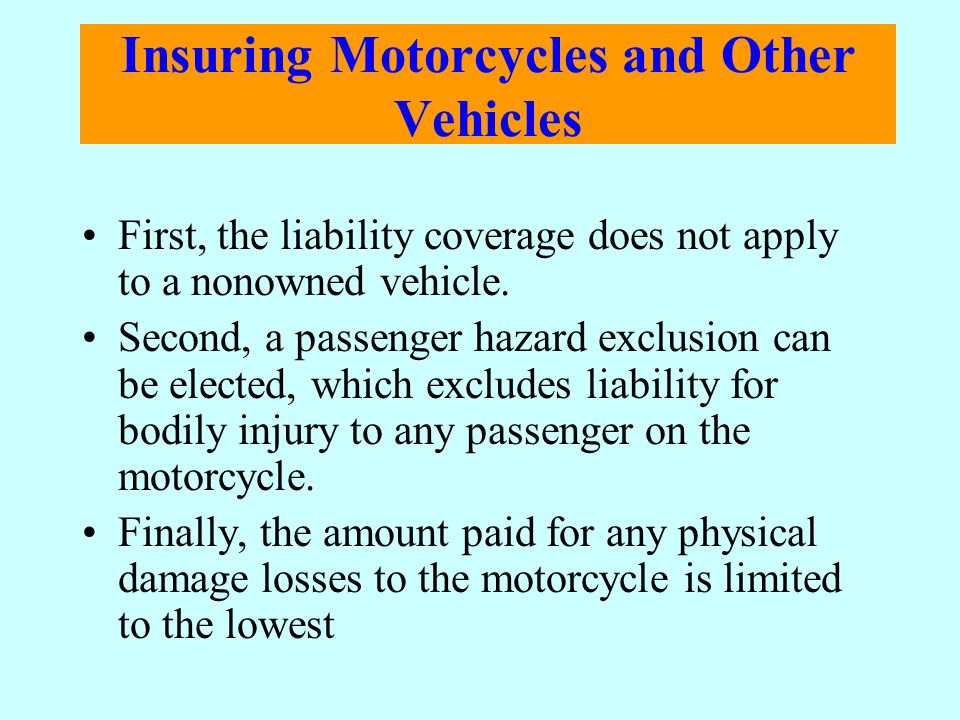 Insuring Motorcycles and Other Vehicles