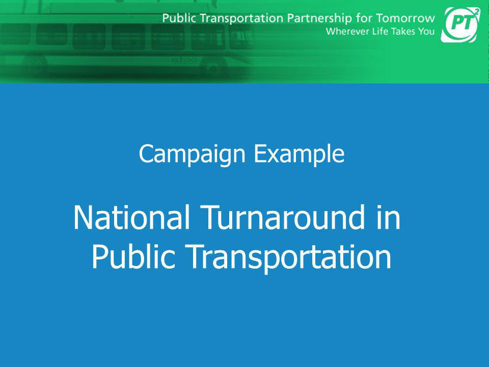 National Turnaround in Public Transportation