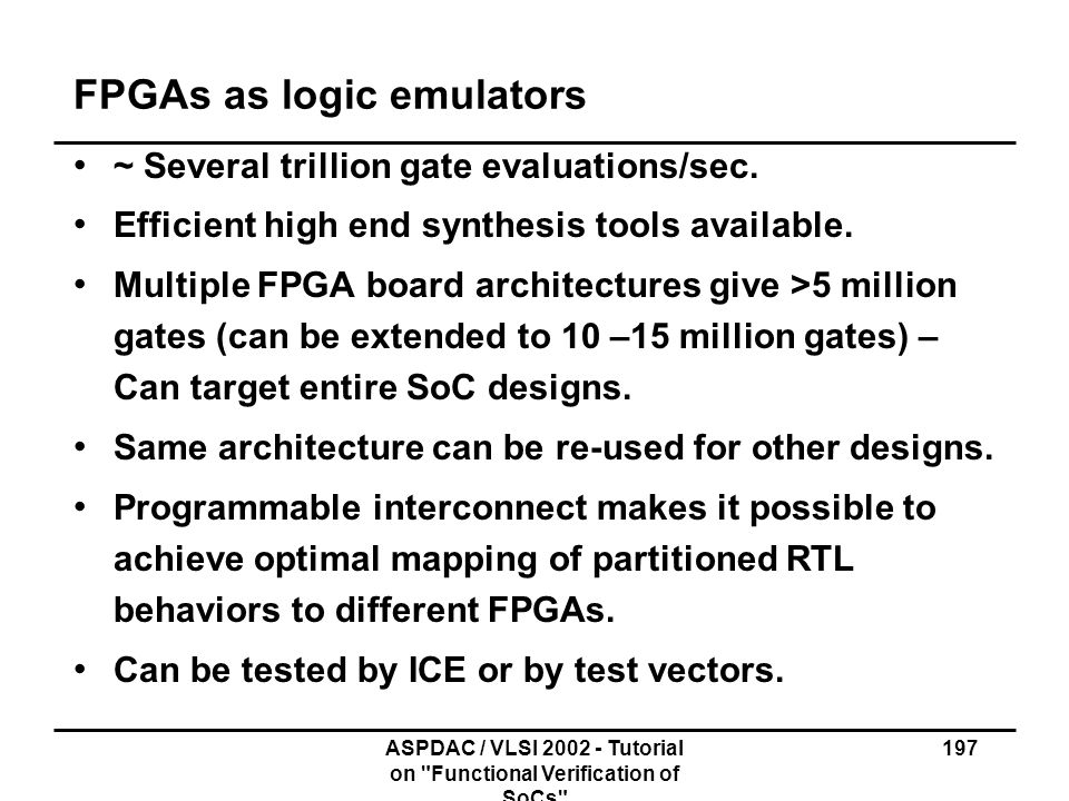 FPGAs as logic emulators