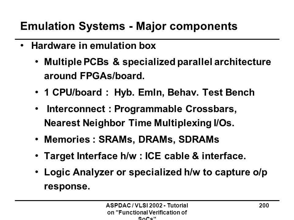 Emulation Systems - Major components