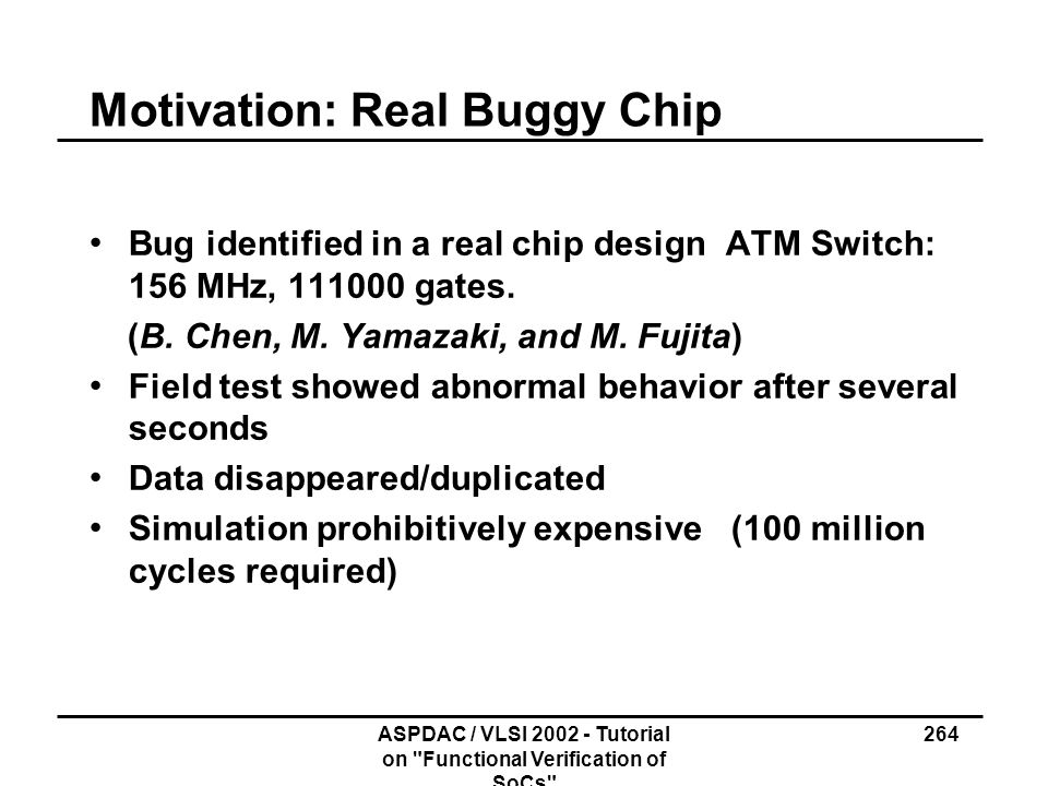 Motivation: Real Buggy Chip
