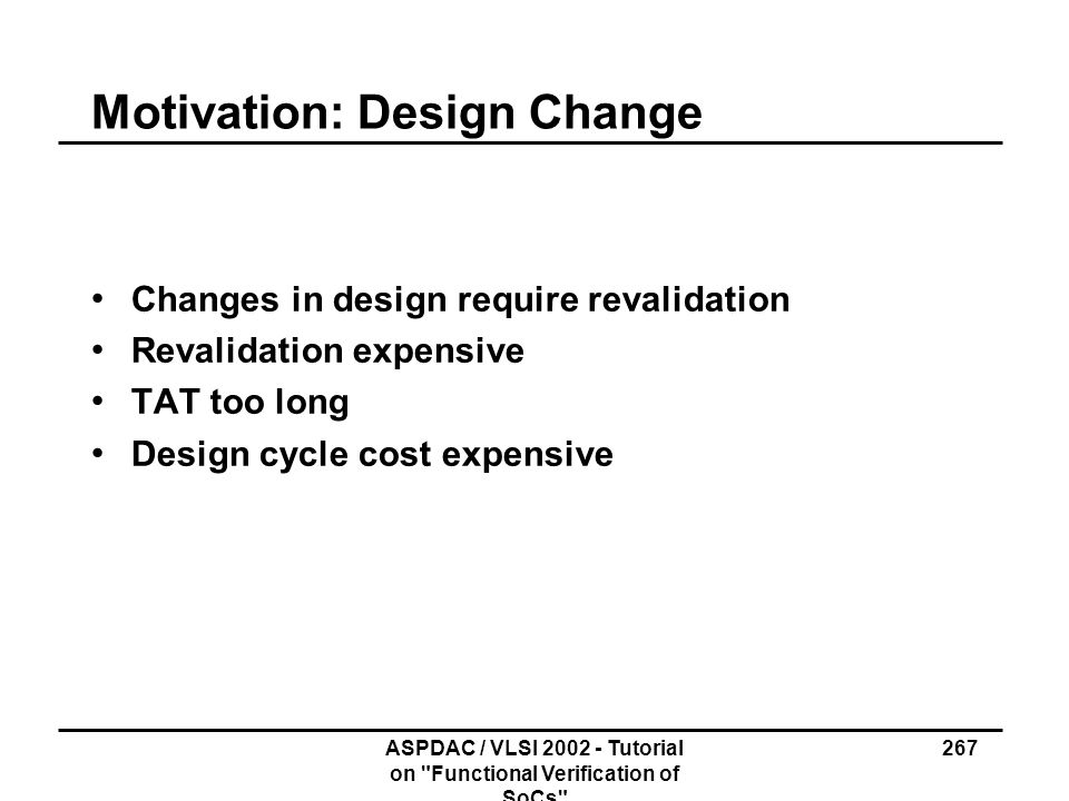 Motivation: Design Change