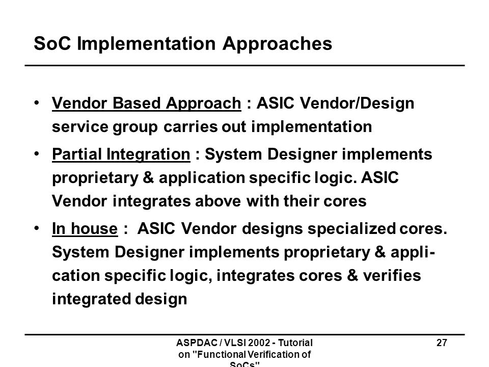 SoC Implementation Approaches