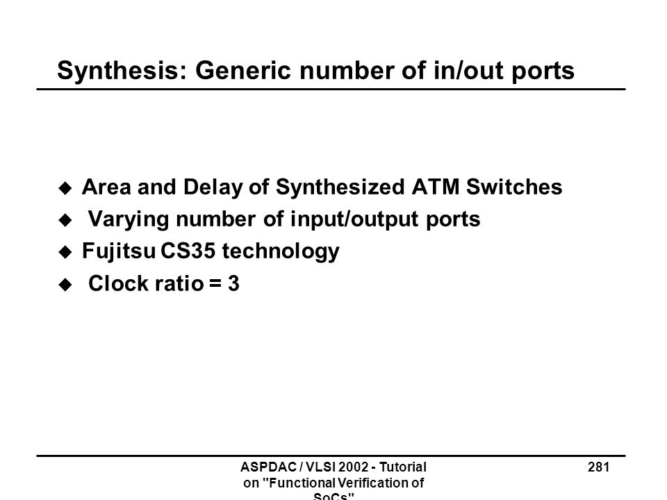 Synthesis: Generic number of in/out ports