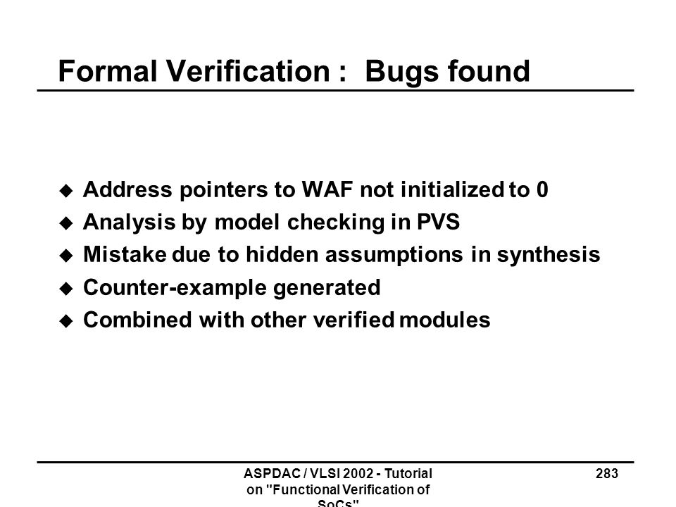 Formal Verification : Bugs found