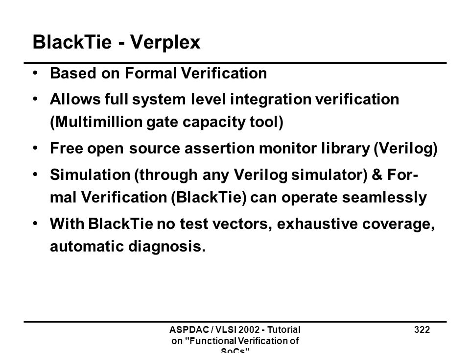 ASPDAC / VLSI 2002 - Tutorial on Functional Verification of SoCs