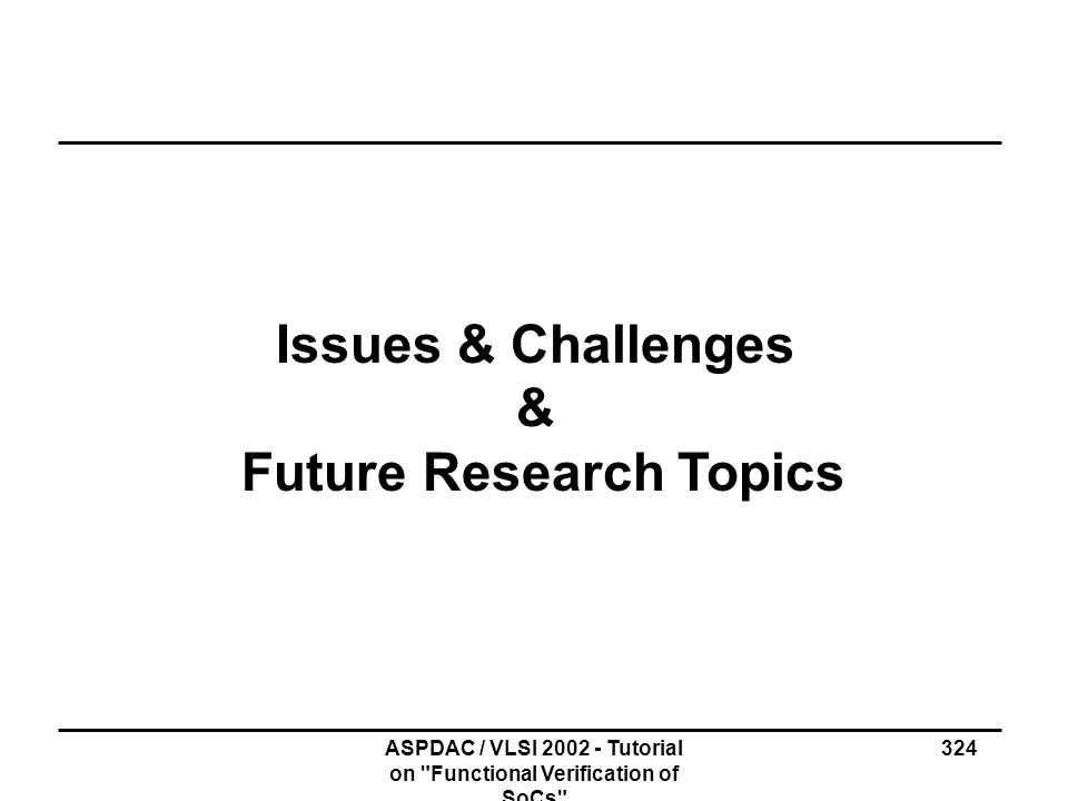 Issues & Challenges & Future Research Topics