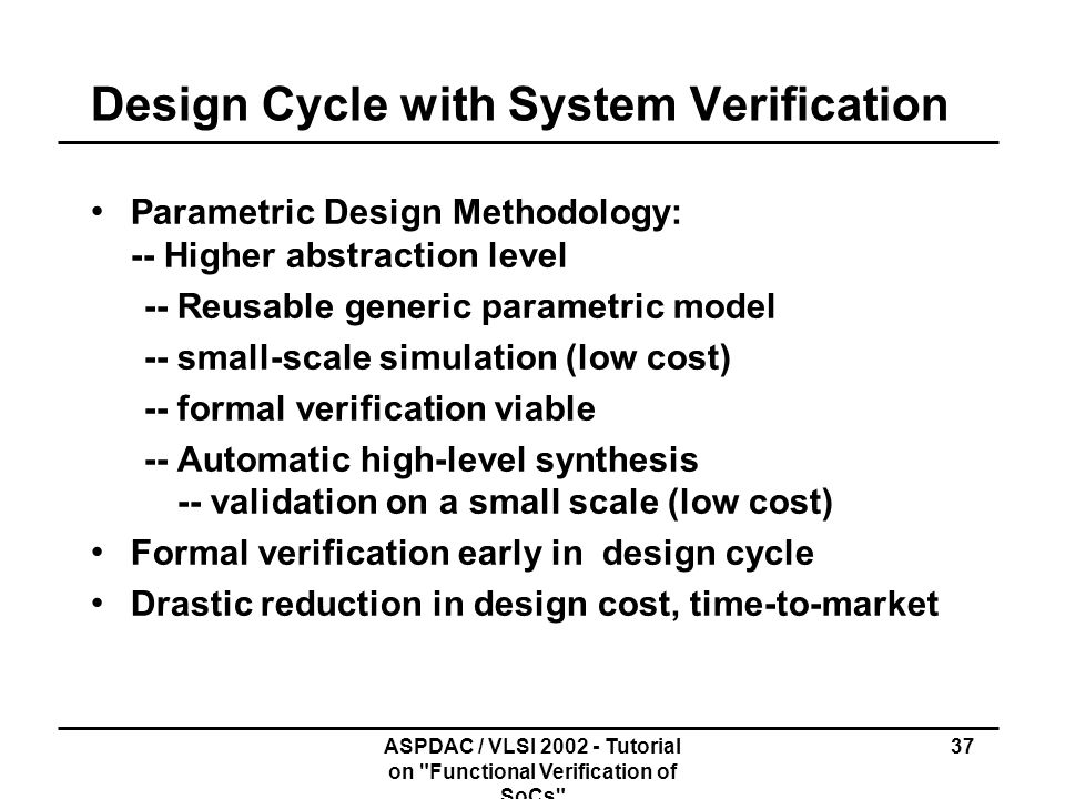 Design Cycle with System Verification