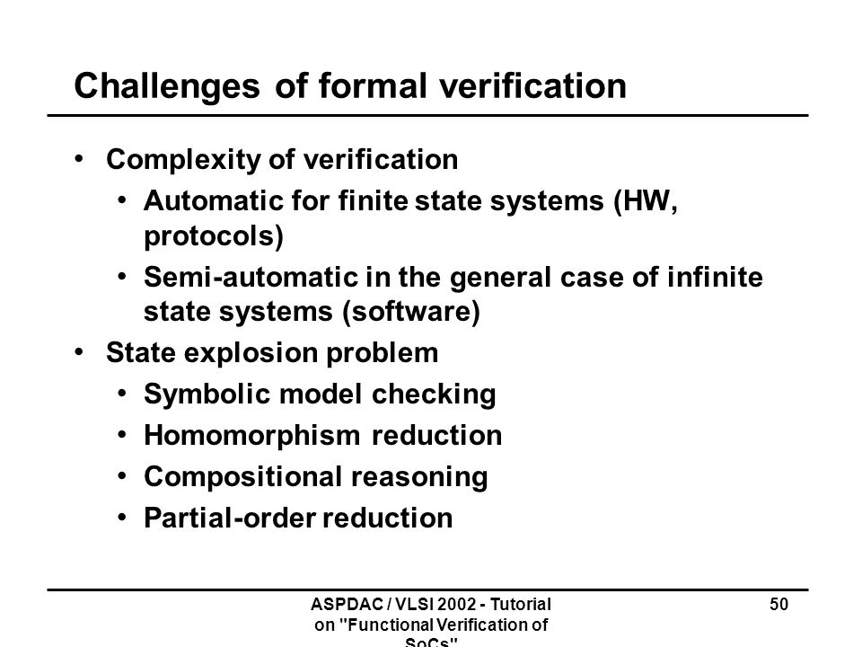 Challenges of formal verification