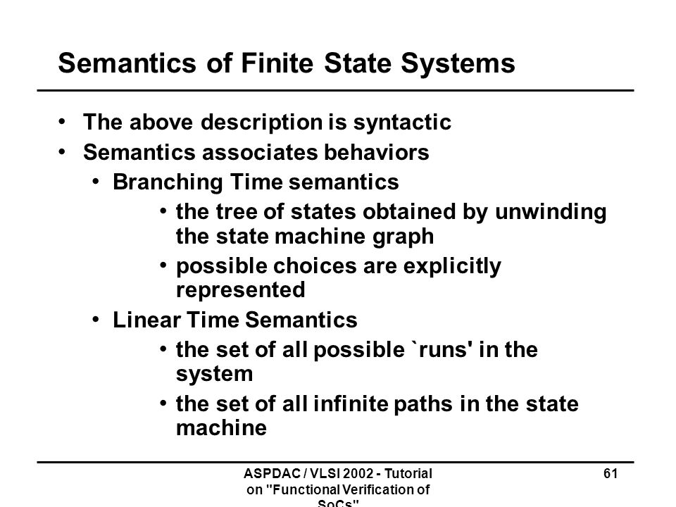 Semantics of Finite State Systems