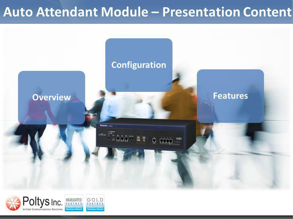 Auto Attendant Module – Presentation Content