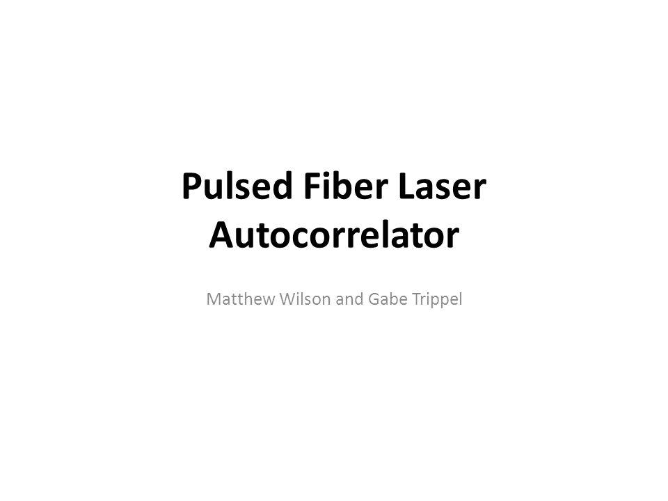 Pulsed Fiber Laser Autocorrelator