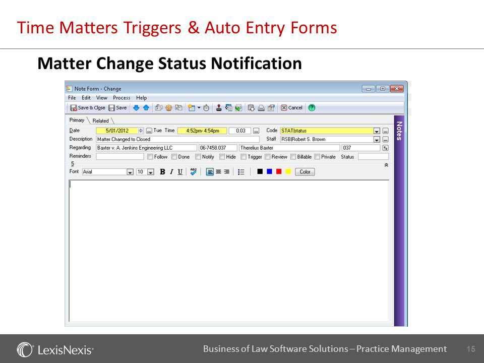 Time Matters Triggers & Auto Entry Forms