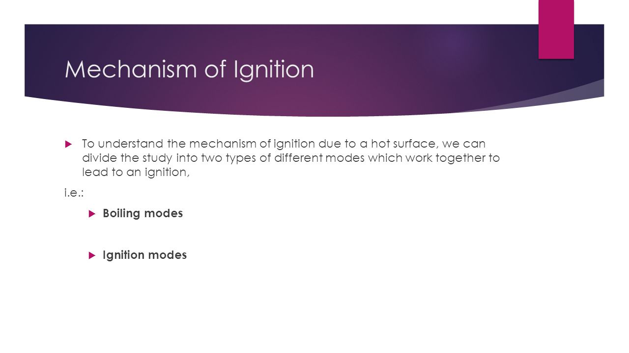 Mechanism of Ignition