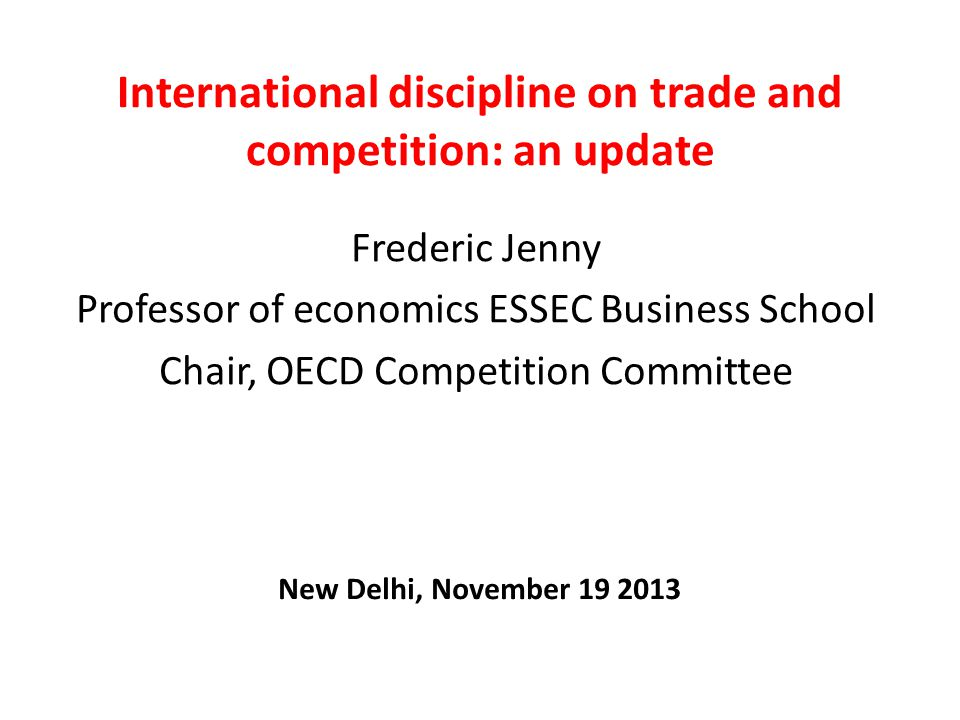 International discipline on trade and competition: an update