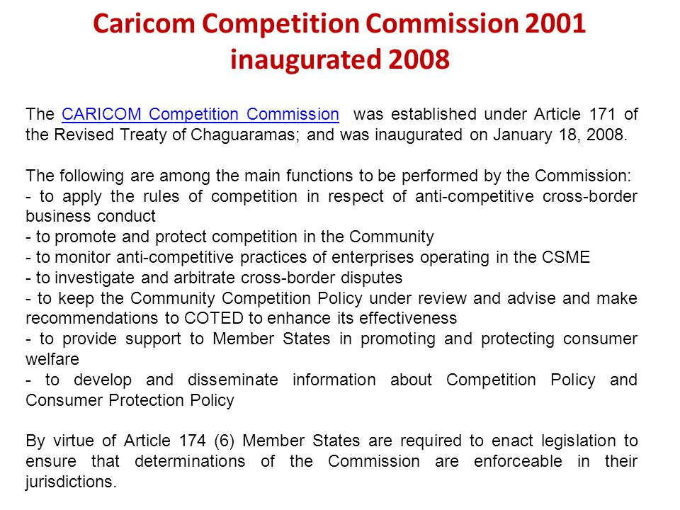 Caricom Competition Commission 2001 inaugurated 2008