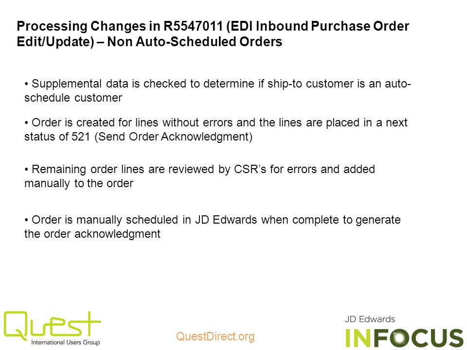 Processing Changes in R5547011 (EDI Inbound Purchase Order Edit/Update) – Non Auto-Scheduled Orders