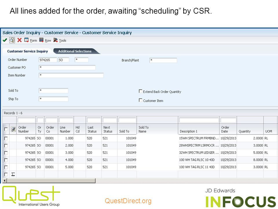 All lines added for the order, awaiting scheduling by CSR.