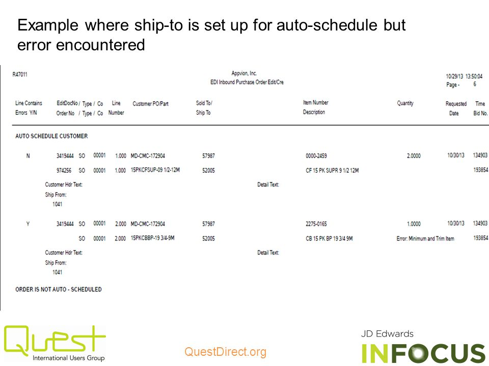 Example where ship-to is set up for auto-schedule but error encountered